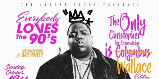 Biggie Brunch & Day Party - Celebrating the 25 year anniversary release of Notorious B.I.G.'s Ready to Die Album