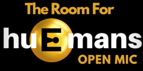 The Room For Humans Open Mic tickets