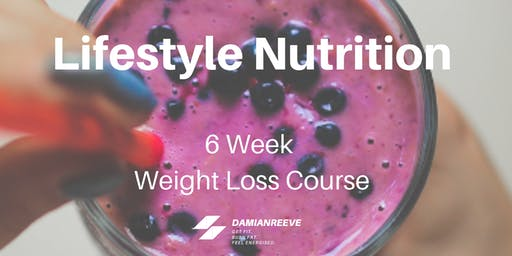 Lifestyle Nutrition: 6 Week Weight Loss Course