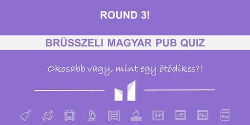 Brusszeli Magyar Pub quiz - ROUND 3