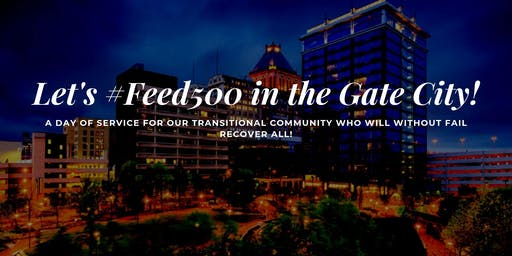 Let's #Feed500 in the Gate City!