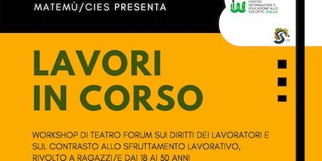 Lavori in corso - Workshop di teatro forum biglietti