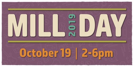 Mill Day tickets