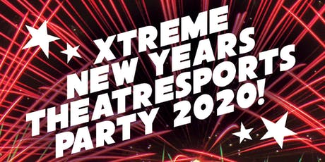 Xtreme Theatresports New Year's Eve Party! 2019 tickets