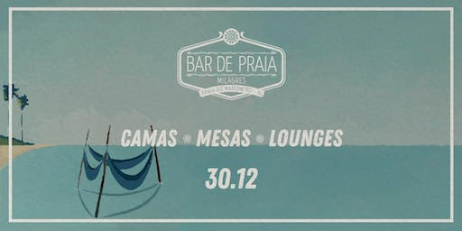 Bar de Praia 2020 - (30/12) Clip Dance - Camas / Mesas / Lounges
