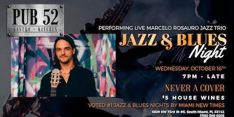Marcelo Rosauro Jazz Trio Live at Pub 52 tickets
