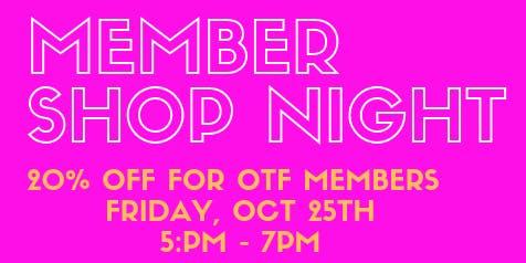 OTF Member Shop Night