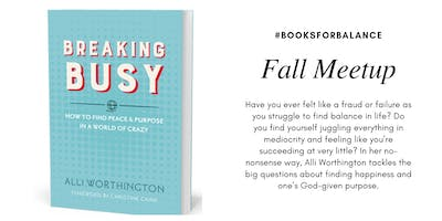 #BooksforBalance Fall Meetup: Breaking Busy