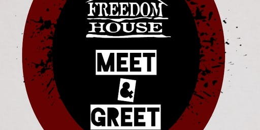 FREEDOM HOUSE - MEET AND GREET MIXER