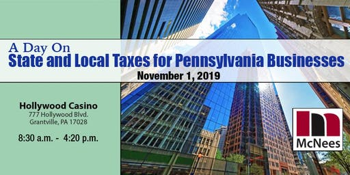 A Day On State and Local Taxes for Pennsylvania Businesses