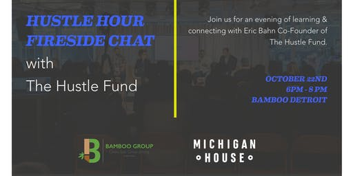 Hustle Hour & Fireside Chat