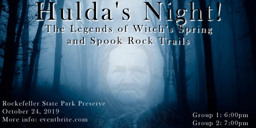 Hulda's Night (Group 1) The Legends of Witch's Spring and Spook Rock Trails