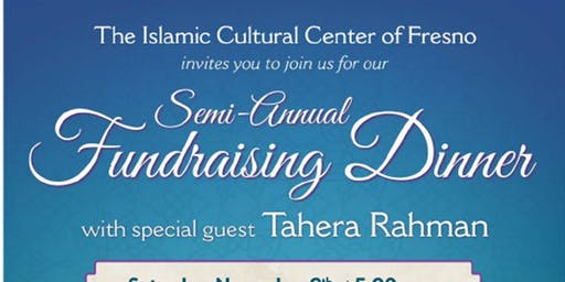Semi-Annual Fundraising Dinner with Special Guest Tahera Rahman