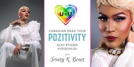 POZitivity: Tournée Canadienne: Mettre Fin Au Sitgma avec Trinity K. Bone't billets