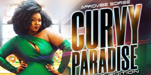 AFROVIBE SOIREE CURVY PARADISE CHICAGO EDITION