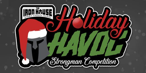 Holiday Havoc Strongman Competition