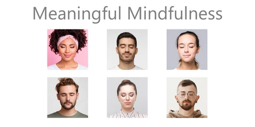 Meaningful Mindfulness