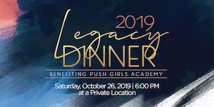 2019 Legacy Dinner Benefiting PUSH Girls Academy