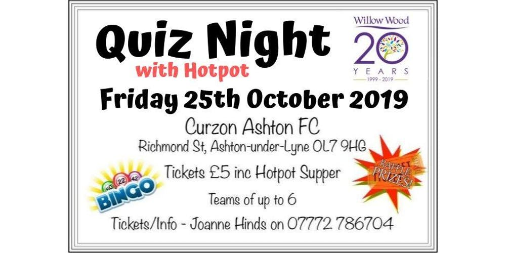 separation shoes 5ebd1 74f5a Quiz Night with Hotpot In aid of Willow Wood Hospice