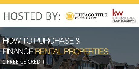 CHICAGO TITLE |  How to Purchase and Finance Rental Properties 1CE Credit tickets