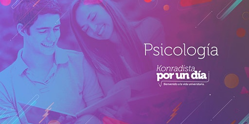 Universitario por un día - Psicología (06 Marzo 2020)