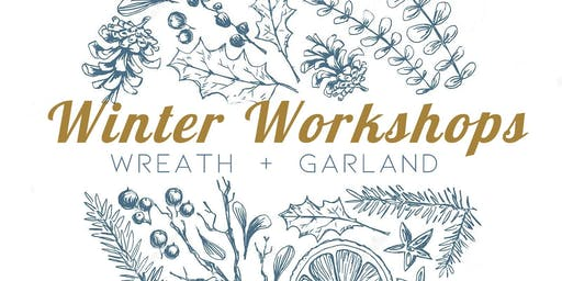 Winter Workshops - Wreath Making and Christmas Garland