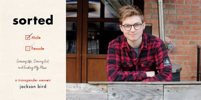 """Jackson Bird - """"Sorted: Growing Up, Coming Out, and Finding My Place"""