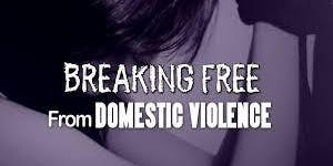 Breaking Free from Domestic Violence: Steps to take