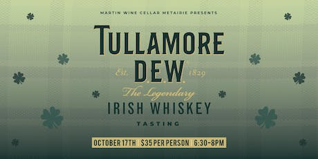 Tullamore D.E.W. Irish Whiskey Tasting tickets