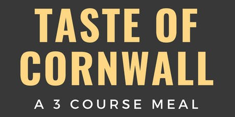 Taste of Cornwall - 3 Course Meal tickets