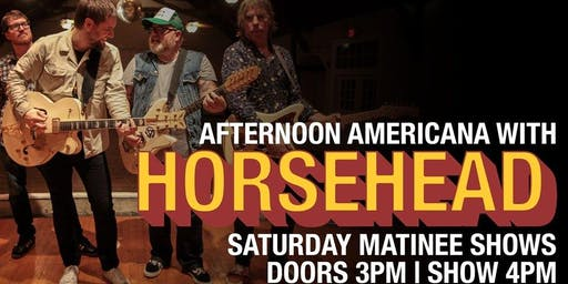 Afternoon Americana with Horsehead and special guest The Atkinsons