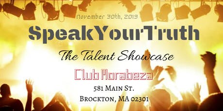 SpeakYourTruth: The Talent Showcase tickets