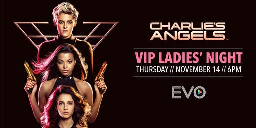 VIP Ladies Night at EVO Schertz: Charlie's Angels