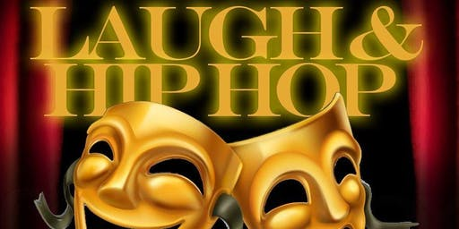 LAUGH & HIP HOP