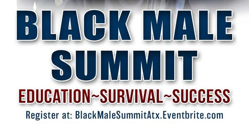 "Black Male Summit - ""ATX"""