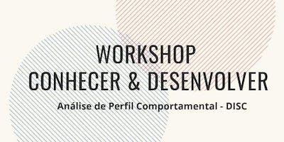 WORKSHOP - CONHECER & DESENVOLVER - Análise de Perfil Comportamental DISC