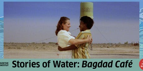 Films Across Borders: Bagdad Café (1987), dir. Percy Adlon tickets