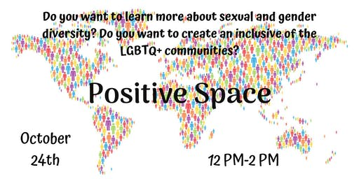 Positive Space - LGBTQ+ Inclusion