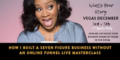 Business Intensive VEGAS - Master Your Story & Make More Money