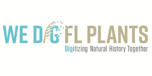 FSU's WeDigFLPlants Digitization Blitz (Thurs)