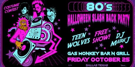 80's Halloween Slash Back Party feat. Teen Wolves tickets