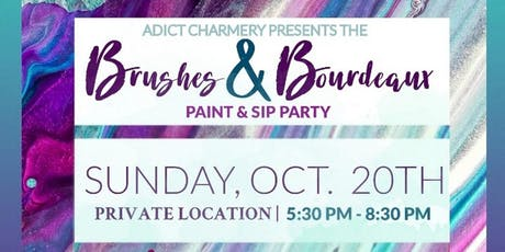 Adict Charmery 'Brushes & Bordeaux' Paint & Sip Pop-Up tickets