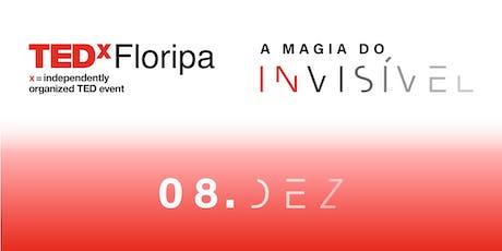 TEDxFloripa 2019: A Magia do Invisível ingressos