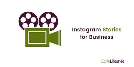 Instagram Stories for Business tickets