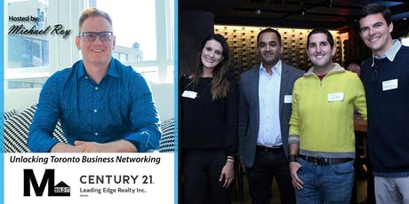 Unlocking Toronto Business Networking  With Michael Roy tickets