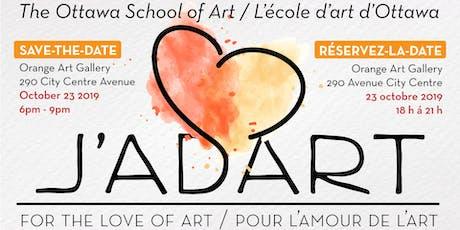 J'adart! For the love of art • Pour L'amour de l'art billets