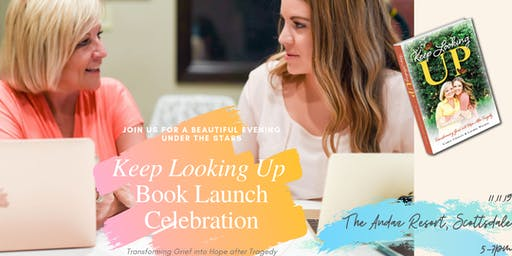 'Keep Looking Up'  Book Launch Celebration!