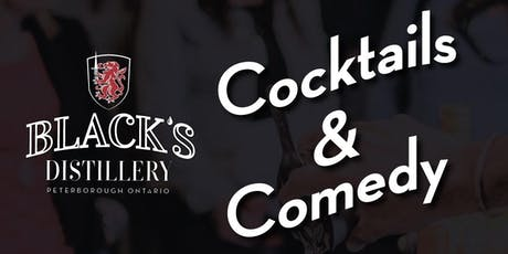 Cocktails & Comedy at Black's Distillery tickets