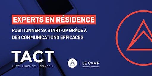 Positionner sa start-up grâce à des communications efficaces avec TACT Intelligence-conseil - Experts en résidence du CAMP