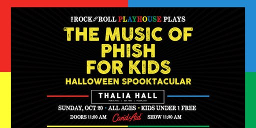 The Rock and Roll Playhouse presents: The Music of Phish for Kids @ Thalia Hall